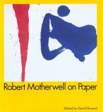 Motherwell on Paper